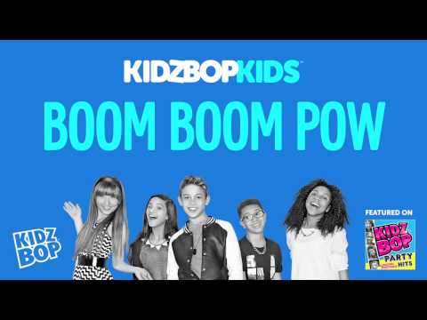 KIDZ BOP Kids - Boom Boom Pow (KIDZ BOP Party Hits)