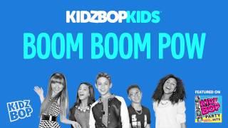 KIDZ BOP Kids - Boom Boom Pow (KIDZ BOP Party Hits)