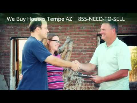 We Buy Houses Tempe, Arizona | 855-NEED-TO-SELL