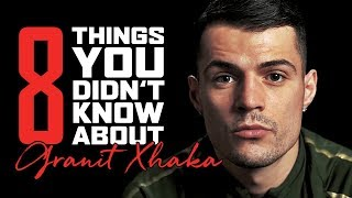 8 things you didn't know about Granit Xhaka | Life at the top