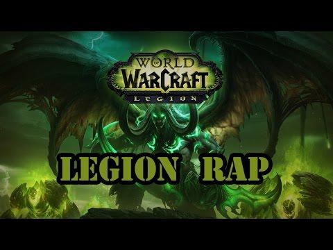 WORLD OF WARCRAFT: LEGION RAP SONG