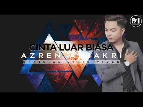 Azren Albakri - Cinta Luar Biasa [Official Lyric Video]
