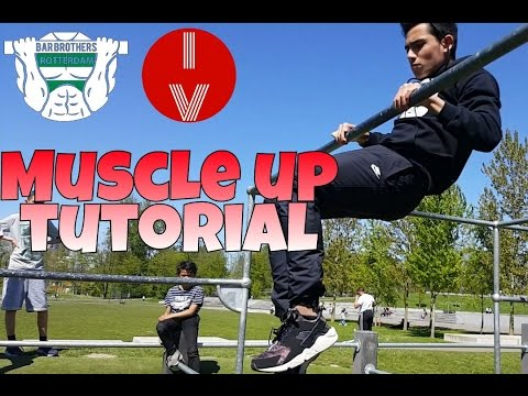 MUSCLE UP TUTORIAL - BAR BROTHERS ROTTERDAM