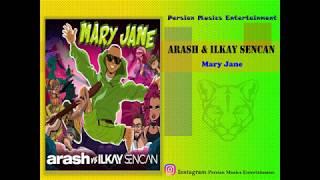 Arash & Ilkay Sencan Mary Jane