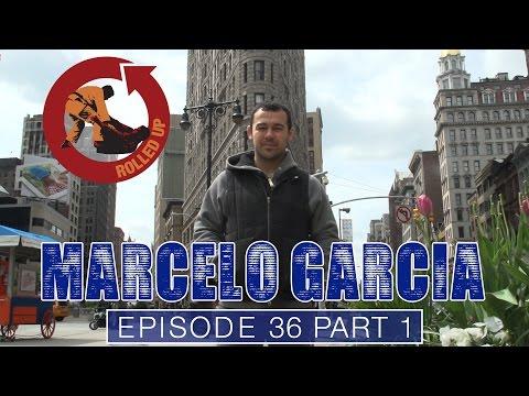 Rolled Up Episode 36 -  Marcelo Garcia's Amazing Jiu Jitsu - Part 1