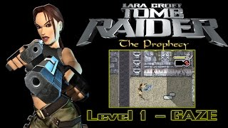 [Game Boy Advance] Tomb Raider: The Prophecy - Level 1 - GAZE
