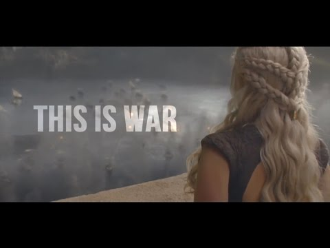 Game Of Thrones | This Is War