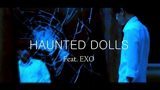 Haunted Dolls (feat. EXO)