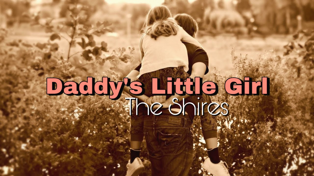 Download Daddy's Little Girl - The Shires (Lyrics Video) Father's Day Special