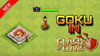 Goku in clash of clans🔥Introducing Goku🔥Clash of clans private server🔥By:- Lone Wolf 619