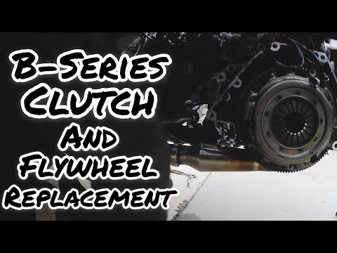 b-series clutch and flywheel replacement