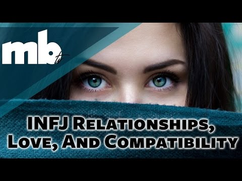 INFJ MBTI Personality Type Relationships, Love, And Compatibility