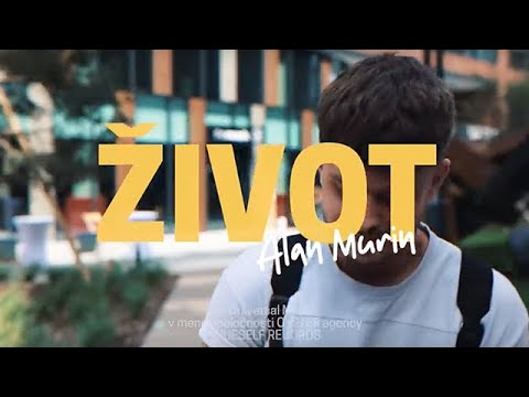 ALAN MURIN - ŽIVOT (Official Video)