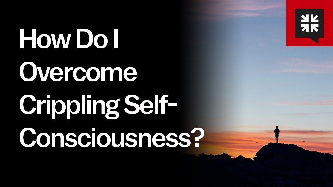 How Do I Overcome Crippling Self-Consciousness? // Ask Pastor John