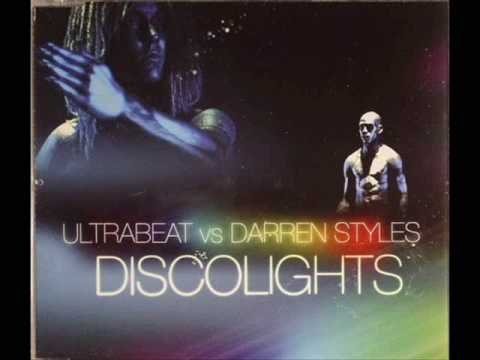 Ultrabeat Vs Darren Styles - Discolights