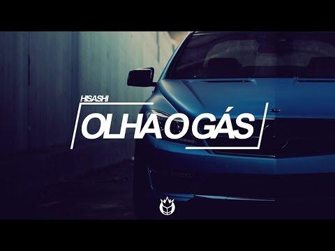 Hisashi - Olha o Gás (Original Mix)