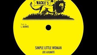 Joe Auxumite - Simple Little Woman