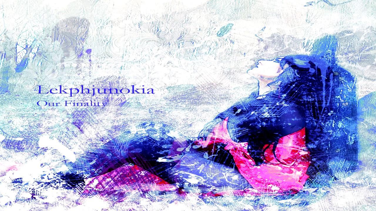 Hasil gambar untuk Lekphjunokia — Our Finality