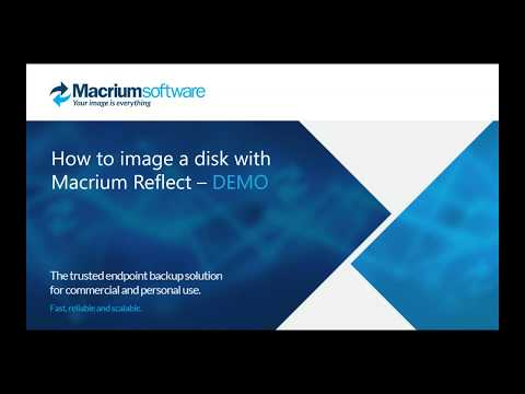 Webinar: How to image a disk with Macrium Reflect - Part 1 The Basics