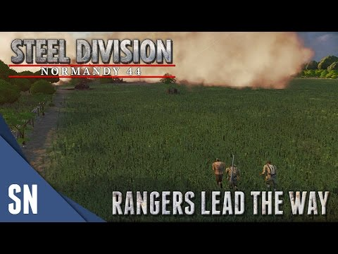 Rangers Lead The Way! - Steel Division: Normandy 44 Gameplay #16