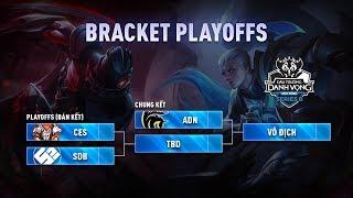 CES vs SDB | ADN vs CES - Chung Kết ĐTDV SerieB Mùa Đông 2019