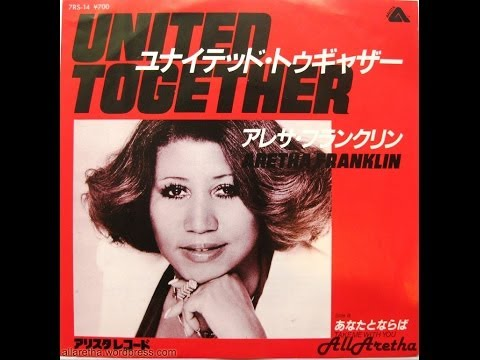 """Aretha Franklin - United Together / Take Me With You - 7"""" Japan - 1980"""