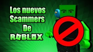 SO ARE SCAMMERS (SCAMMERS) NEW ROBLOX