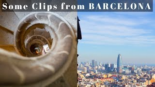 Some Clips from Barcelona Trip!