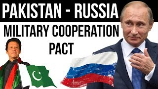 Pakistan Russia Military Cooperation Pact - Impact on India - Current Affairs 2018