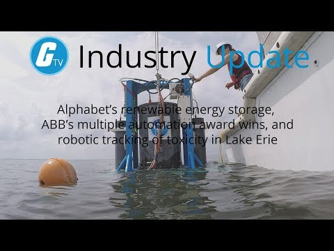 Alphabet's Renewable Energy Storage, ABB's Automation Awards, and Robotic Tracking of Toxicity in L