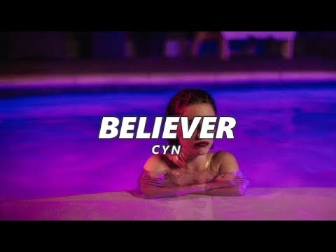 CYN - Believer (Español/Lyrics)