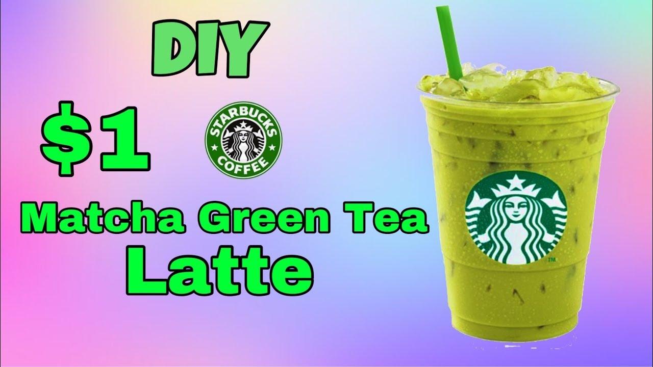 99 Cents Starbucks Matcha Green Tea DIY Tutorial