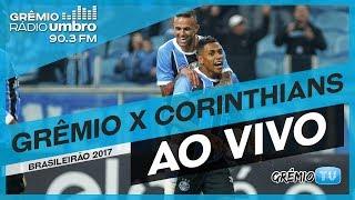 [AO VIVO] Grêmio x Corinthians (Campeonato Brasileiro 2017) l GrêmioTV thumbnail