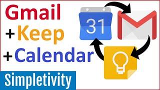 How to Use Gmail + Keep Notes + Google Calendar Together screenshot 1