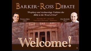 Dan Barker / Thomas Ross Debate: Bible Prophecy and Archaeology