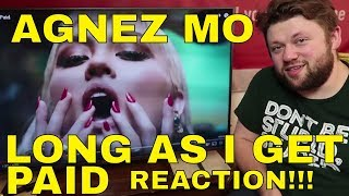 AGNEZ MO - LONG AS I GET PAID Song Reaction!!!