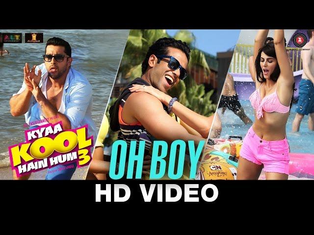 Oh Boy - Kyaa Kool Hain Hum 3   Tusshar   Aftab   Mandana Karimi   Shivi