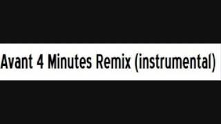 Avant 4 Minutes Remix (instrumental)