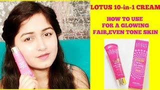LOTUS XPRESS GLOW 10-in-1 DAILY BEAUTY CREAM SPF -25/ EVEN TONE LOOK,COVERS BLEMISHEZ AND DARK SPOTS