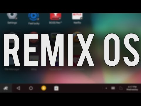 Remix OS - Android for the PC (Tutorial and Overview)