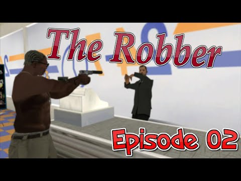 The Robber - FIRST ROBBERY (2)