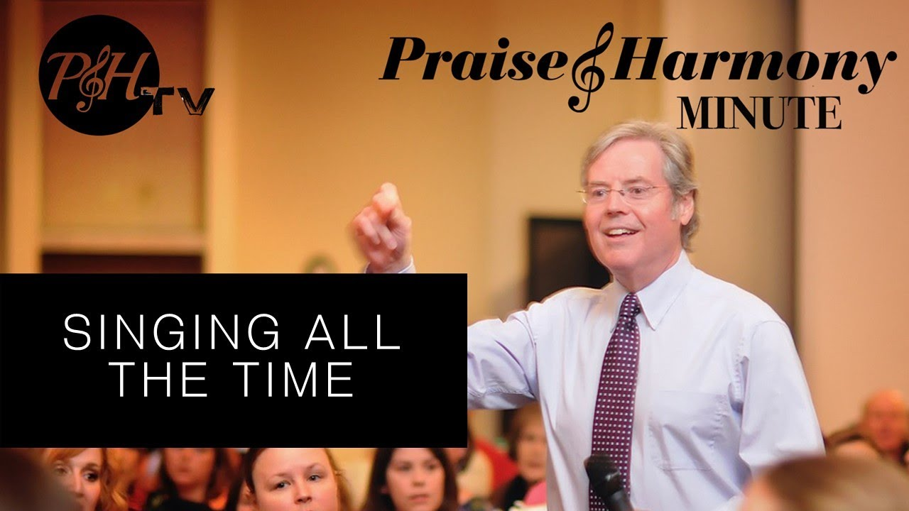 P&H Minute: Keith Lancaster - Singing All the Time, at PraiseAndHarmony.tv