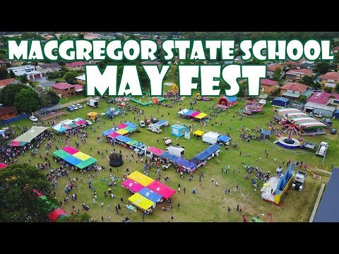 MACGREGOR STATE SCHOOL - MAY FEST 2017