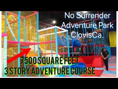 No Surrender Adventure Park Fresno Ca. (7500 square feet - 3 Story Adventure course)