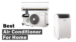 ▶️Best Air Conditioner For Home 2018