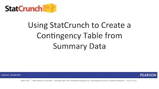 StatCrunch: Creating a Contingency Table from Summary Data