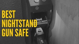 Best Night Stand Gun Safe in 2018 [Top 5 Products]