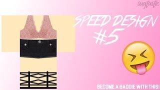 SPEED DESIGN #5!