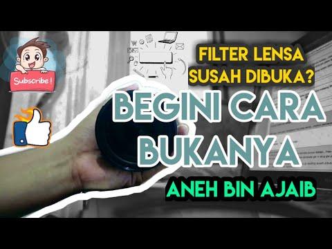 FILTER LENSA DSLR/MIRRORLESS SUSAH DI BUKA? Abis Nonton Ini Auto Gampang Bukanya...