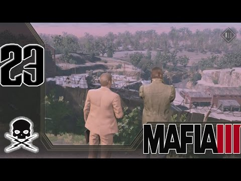 23) Mafia III Playthrough w/Commentary | Stop your Character Development